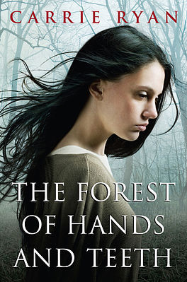 Book cover Forest of Hands and Teeth Carrie Ryan