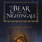 Book cover The Bear and the Nightingale Katherine Arden
