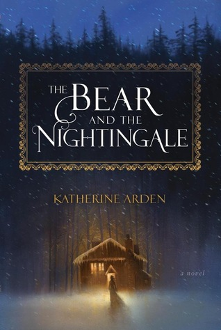 Book Review | The Bear and the Nightingale | Katherine Arden