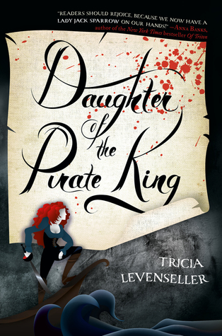 Book Review | Daughter of the Pirate King | Tricia Levenseller